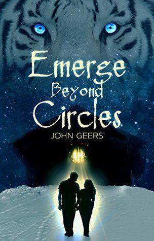 Mythical Books: True love: their savior or their ruin - Emerge Beyond Circles (Eternal Coven, #1) by John Geers