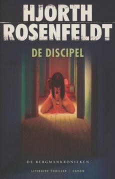 De discipel - Hjorth Rosenfeldt | watleesjij.nu- ben ik nu aan het lezen.