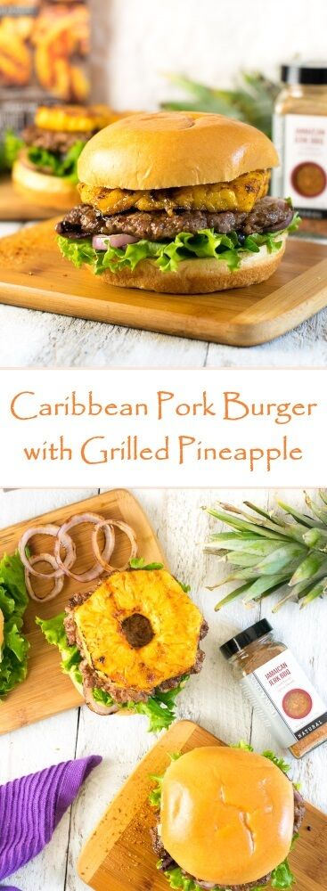 Caribbean Pork Burger with Grilled Pineapple Recipe via @foxvalleyfoodie