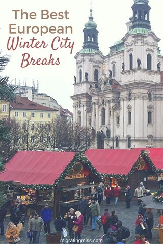 10 Favourite City Breaks During Winter in Europe