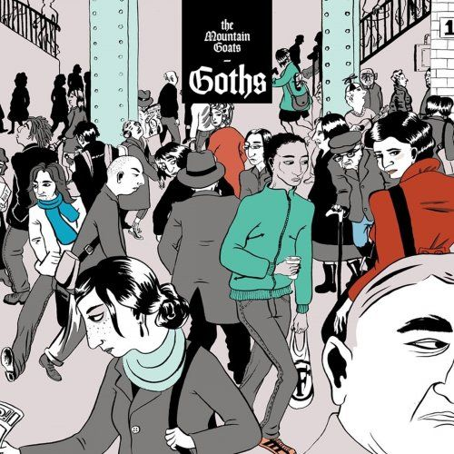The Mountain Goats - Goths (2017)