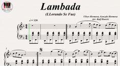 Lambada (LLorando Se Fue) - Kaoma, Los Kjarkas, Piano