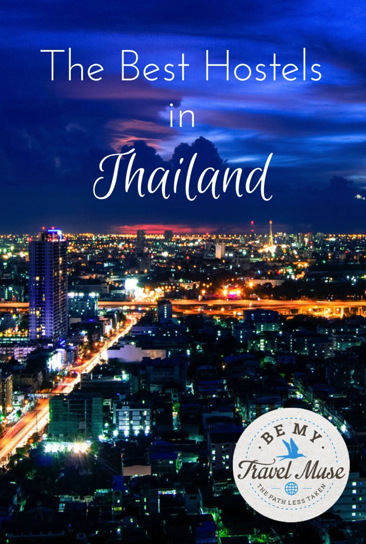 The best hostels in Thailand from a girl who has spent 4 months backpacking through this beautiful country.