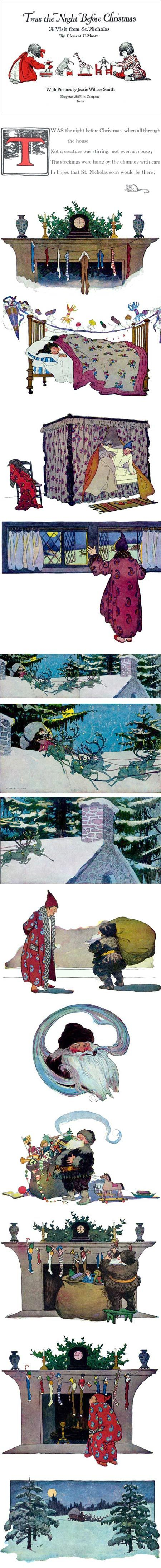Twas the Night Before Christmas: A Visit from St. Nicholas illustrations by Jessie Willcox Smith.... this is the one i had as a child....that my mother read each year! <3