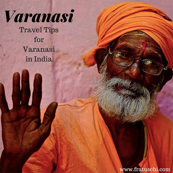 Travel Tips Varanasi in India What to do and see in #Varanasi #India #Tips #Travel #Tours