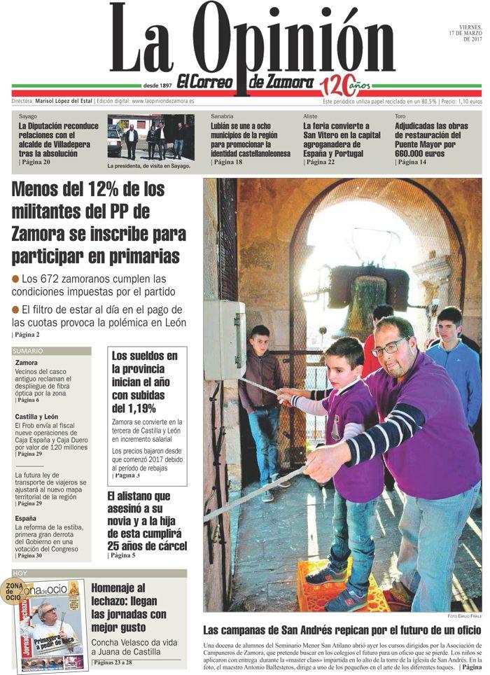 Portada de La Opinión-El Correo de Zamora del 17/03/2017. Más noticias en www.laopiniondezamora.es
