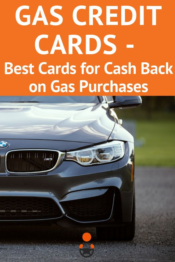 Gas Credit Cards Best Cards For Cash Back On Gas Purchases Gas