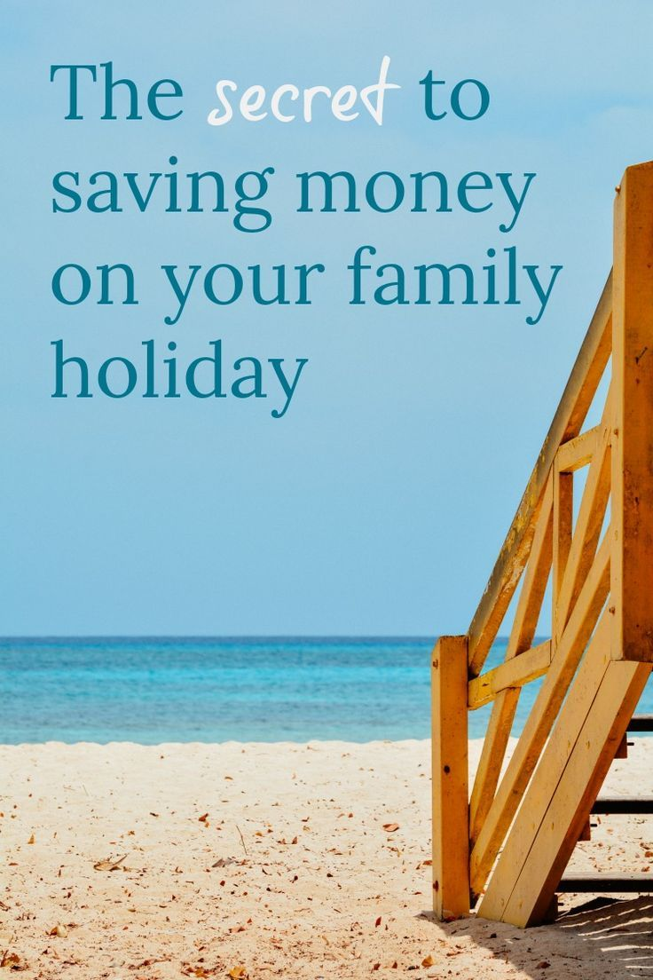 How to Save Money on Your Next Family Holiday and get a budget family vacation. Money saving advice for travellers #vacation #holiday #budget #moneydsavingadvice