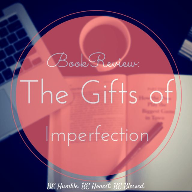 Book Review: The Gifts of Imperfection