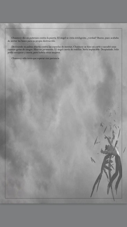 Los Calabosos de Langeais , una historia antes de Hush Hush donde se aprecia porque Chauncey sentía tanto odio por Patch . Se muestra un ángel caído malo en comparación con la saga . Se lo lee en PDF extra