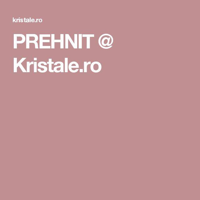 PREHNIT @ Kristale.ro
