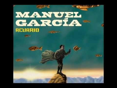 Manuel García - Acuario (2012) Full Album