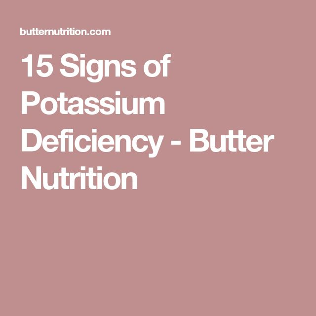 15 Signs of Potassium Deficiency - Butter Nutrition