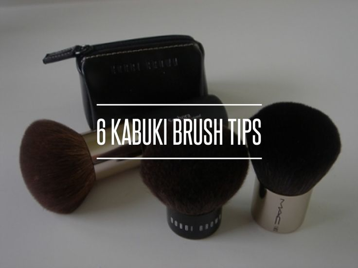 6 Kabuki #Brush Tips → #Beauty #Kabuki