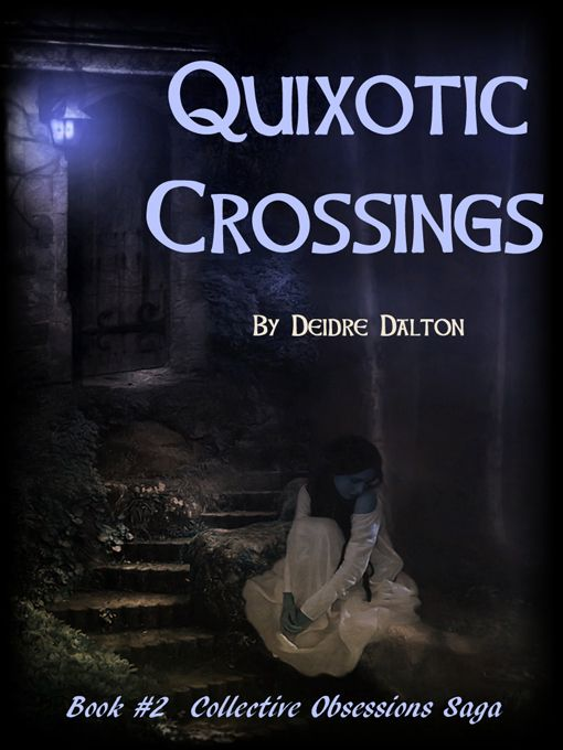 "The Collective Obsessions Saga continues with book two, ""Quixotic Crossings."" Fate continues to entangle the Larkin and Sullivan families amidst madness, murder and obsessive love. http://websdivine.tripod.com/collective/quixotic.htm"