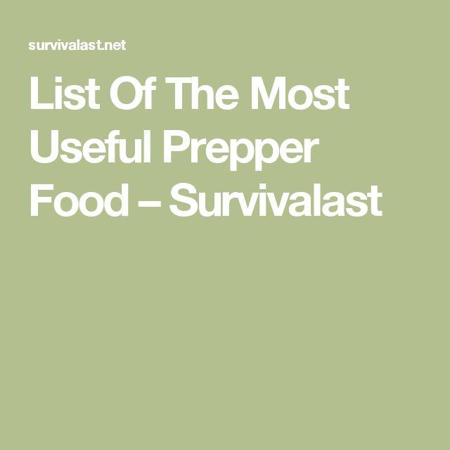 List Of The Most Useful Prepper Food – Survivalast