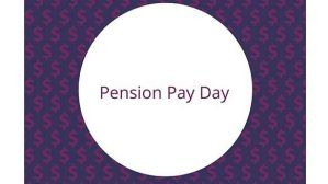 Pension pay day