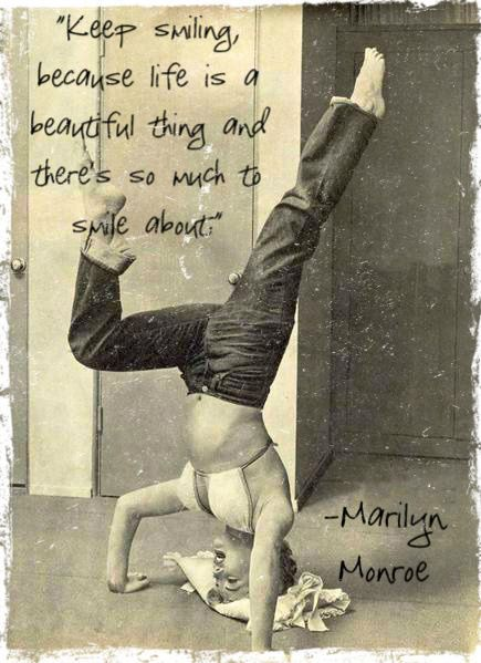 "Marilyn Monroe as yogini! ""Keep smiling because life is a beautiful thing and there's so much to smile about."" For yoga moves to try, visit http://www.myhealthylivingcoach.com/category/personal-care/yoga/"