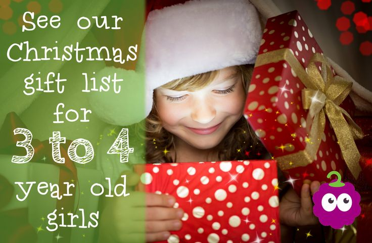 Christmas Gift List For 3 To 4 Year Old Girls