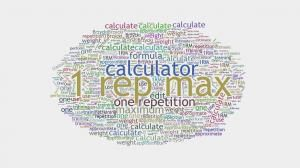 1 Rep Max Calculator http://www.howmuchdoi.com/lifestyle/1-Rep-Max-Calculator-277.html
