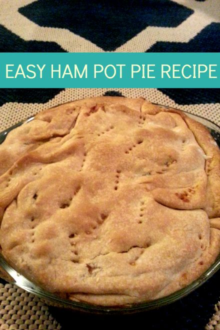 one of my new favorite easy recipes: this easy ham pot pie recipe! use @smithfieldfoods all natural ham for best taste #GoAllNatural #WeaveMade #ad
