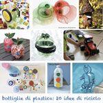 Lavoretti per bambini: più di 20 idee per riciclare bottiglie di plastica