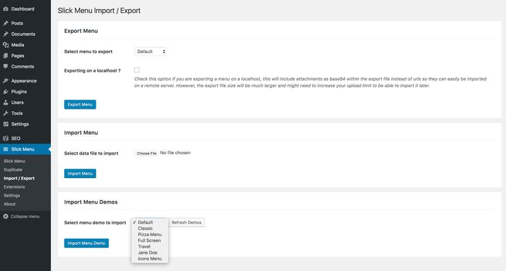 This plugin is an extension for:Slick Menu – Responsive WordPress Vertical Menu   This extension will allow you import / export your Slick Menus with all their settings. It also let's you import ou...