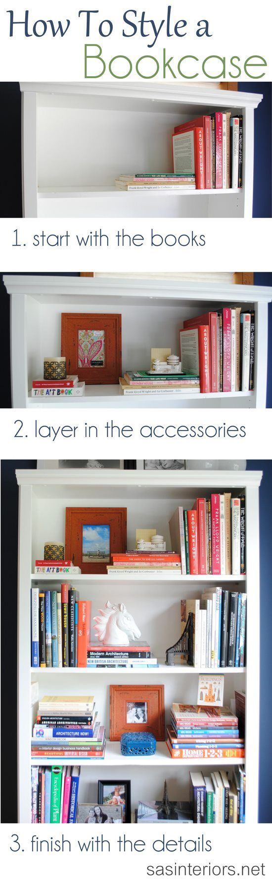 "How to style a bookcase.  Ever wonder how interior designers can make a display look just ""so""?  Here you go!"