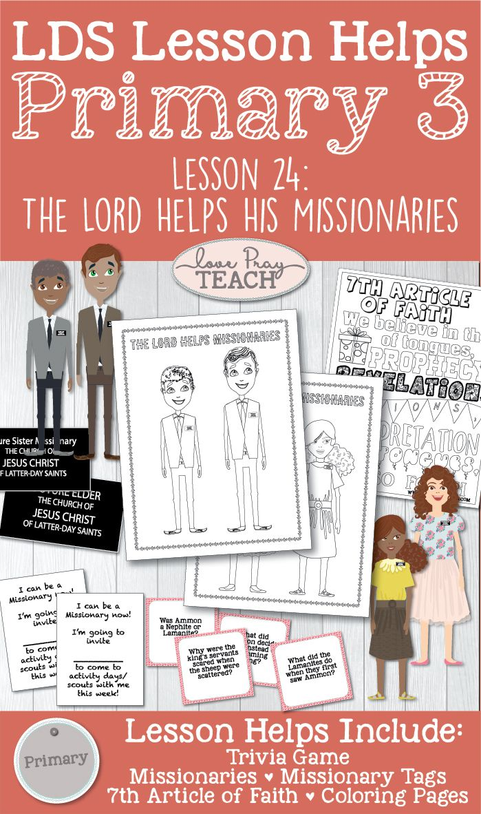 "LDS Primary 3 CTR Lesson 24: ""The Lord Helps Missionaries"" Lesson helps include activity ideas, printables, missionary tags, coloring pages and more! www.LovePrayTeach.com"