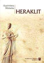 Wydawnictwo Naukowe Scholar :: :: HERAKLIT Fragmenty: nowy przekład i komentarz
