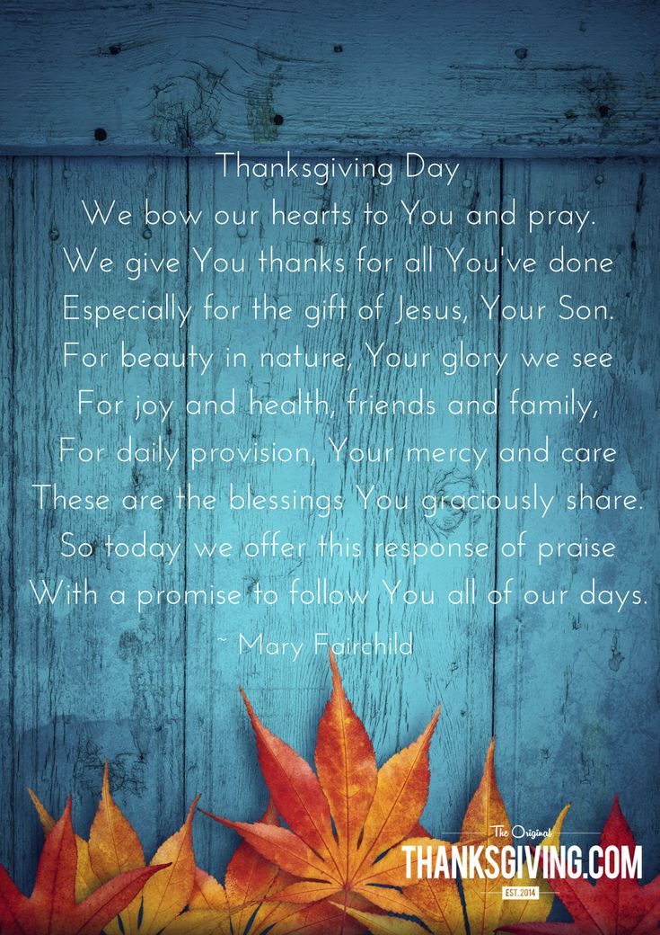 6 Thanksgiving Blessings & Prayers—whether prayer is a daily ritual or reserved for special occasions, families gather together on Thanksgiving Day.