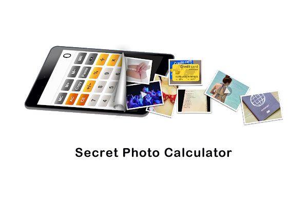 Secret Photo Calculator 6 Best Apps To Hide Photos Secretly Under A Calculator Secret Photo Secret Hidden Photos
