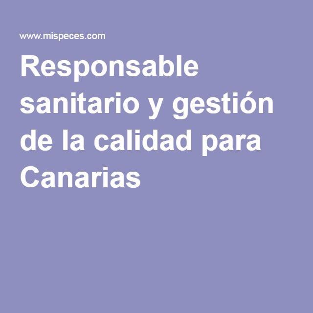 Oferta de Empleo: Responsable sanitario y gestión de la calidad para Canarias