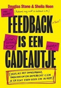 Douglas Stone & Sheila Heen – Feedback is een cadeautje http://www.henkjanvanderklis.nl/2016/03/douglas-stone-sheila-heen-feedback-is-een-cadeautje/
