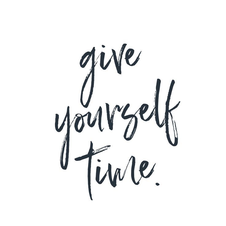 give yourself time | quote | sayings | inspiration…