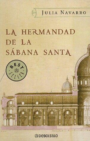 La Hermandad de la Sábana Santa. JULIA NAVARRO