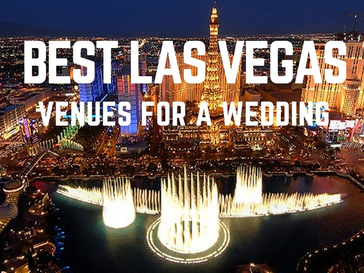 Which Are The Best Las Vegas Venues for a Wedding. #weddings #venues #lasvegas