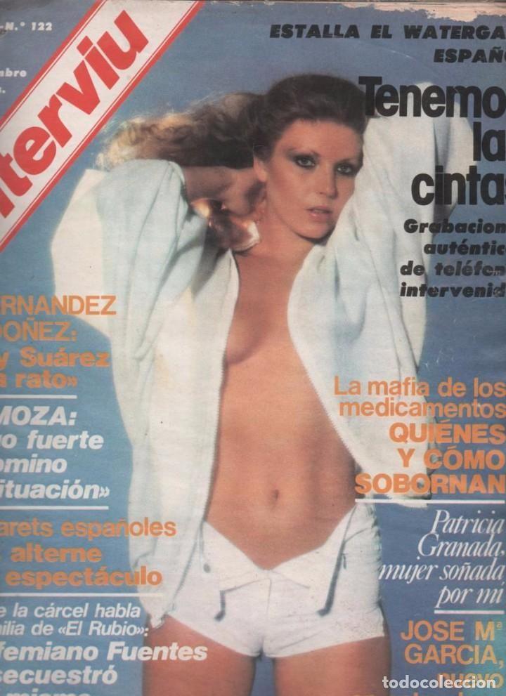 REVISTA INTERVIÚ Nº 122 SEPTIEMBRE 1978 ESTALLA WATERGATE ESPAÑOL TODAS LAS ESCUCHAS TELEFÓNICAS