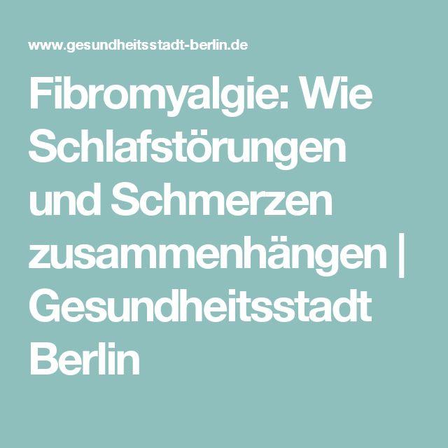 Fibromyalgie: Wie Schlafstörungen und Schmerzen zusammenhängen| Gesundheitsstadt Berlin