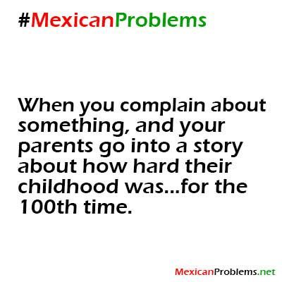 Mexican Problem #4502 - Mexican Problems