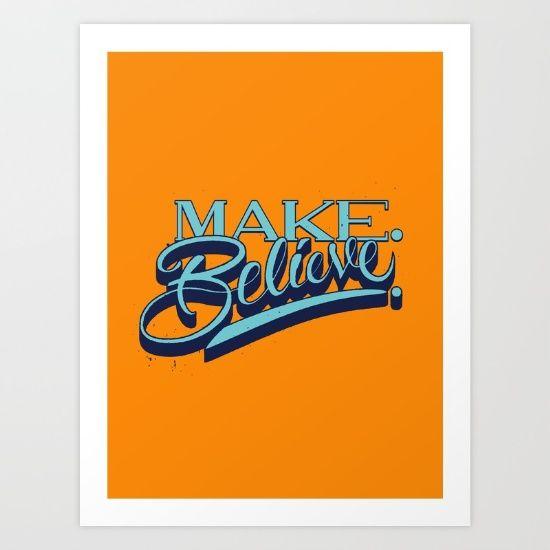 Make. Believe.