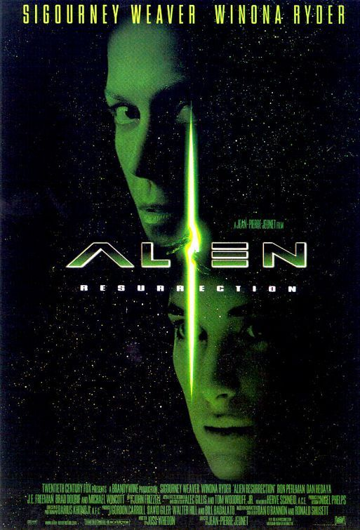 Alien: Resurrection - I really do love this movie. Second best only to the original.
