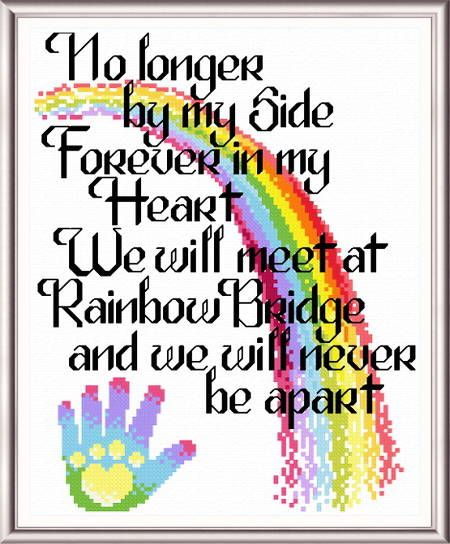 Lets Cross the Rainbow Bridge poem - cross stitch pattern designed by Ursula Michael.