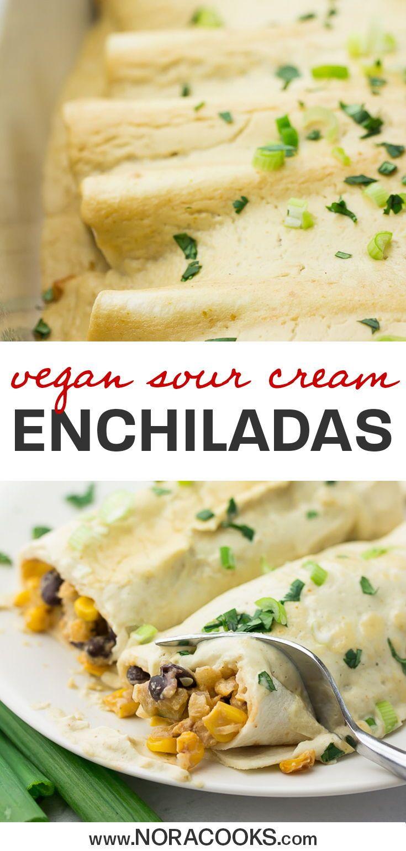 Vegan Sour Cream Enchiladas Nora Cooks In 2020 Easy Vegan Dinner Vegan Dinner Recipes Vegan Mexican Recipes