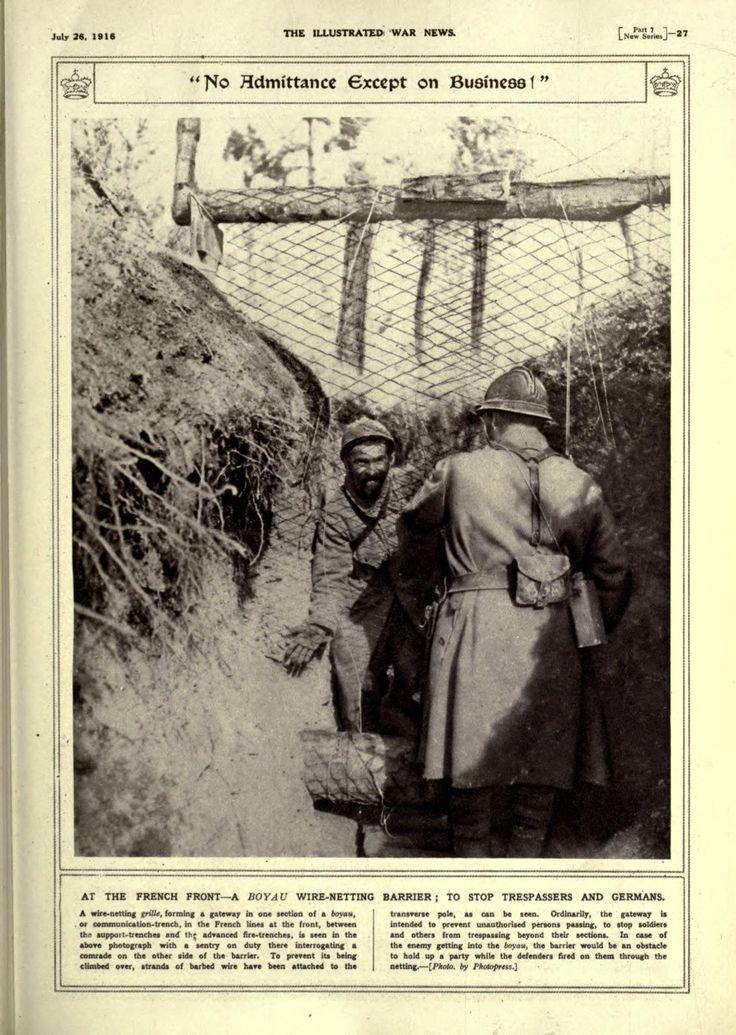 WW1, 1916: At the French Front-A Boyau wire-netting barrier; to stop trespassers… WW1, 1916: A l'avant du français une barrière Boyau grillage; pour arrêter les intrus ...