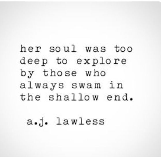 TK; A true lover will one day swim to the deep end, and drown in her love.
