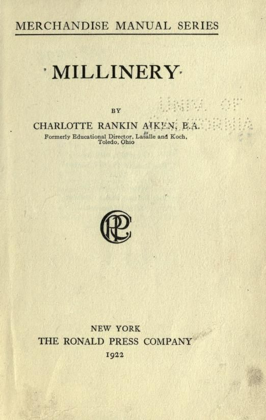 1922 textbook on Millinery #book #millinery