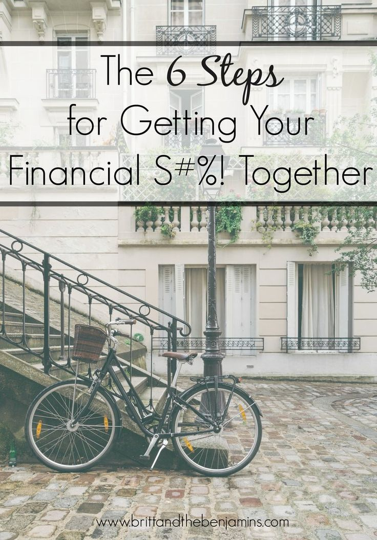 Your financial situation a mess? Here are the 6 steps to getting your S#%! together and affording the life you dream of. Personal Finance I Budgeting I Saving I