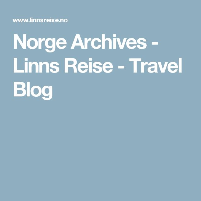 Norge Archives - Linns Reise - Travel Blog