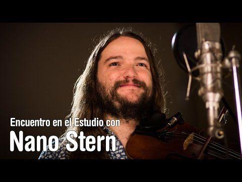 Nano Stern - Cantores que reflexionan - Encuentro en el Estudio - Temporada 7 - YouTube